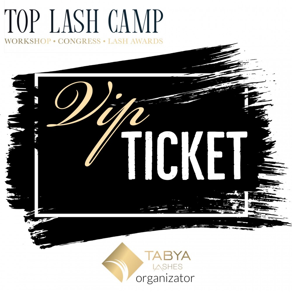 TOP LASH CAMP BILET VIP